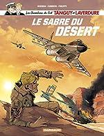 Les Chevaliers du ciel Tanguy et Laverdure - Tome 7 - Le Sabre du désert de Zumbiehl Frédéric