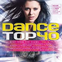Vol. 4-Dance Top 40 the Best from the Clubs
