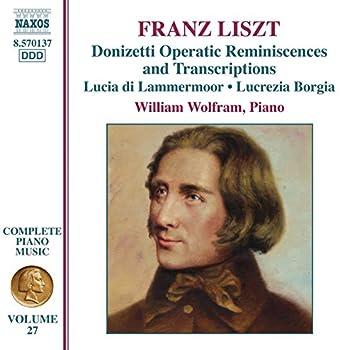 Liszt Complete Piano Music, Vol. 27: Donizetti Opera Transcriptions