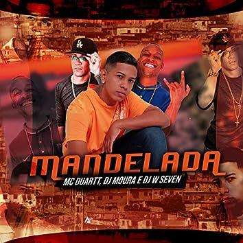 Mandelada (feat. MC Duartt)