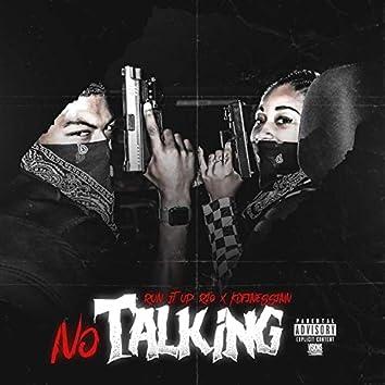 No Talking (feat. Run It Up Rio)