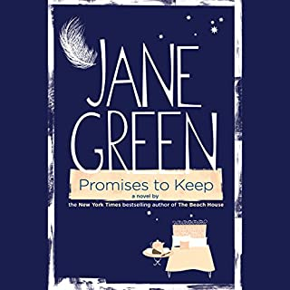 Promises to Keep     A Novel              By:                                                                                                                                 Jane Green                               Narrated by:                                                                                                                                 Cassandra Campbell                      Length: 11 hrs and 52 mins     168 ratings     Overall 4.0