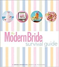 The Modern Bride Survival Guide Hardcover October 22, 2007