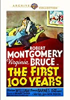 The First Hundred Years [DVD]