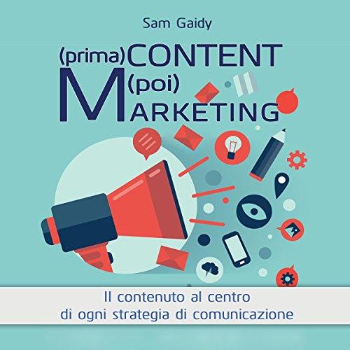 (prima) Content (poi) Marketing  Audiolibri