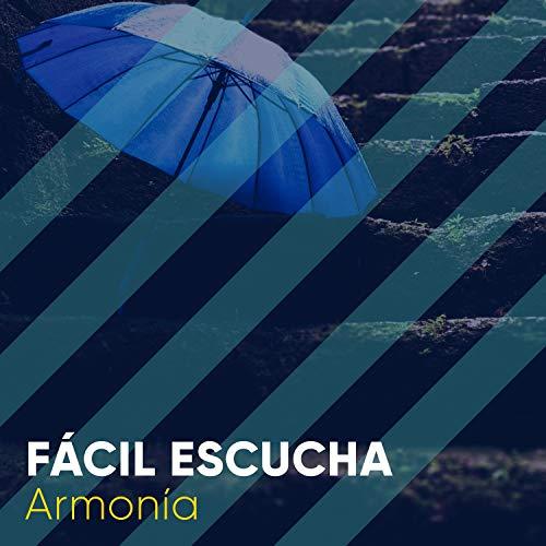 """""""Fácil Escucha Armonía"""""""