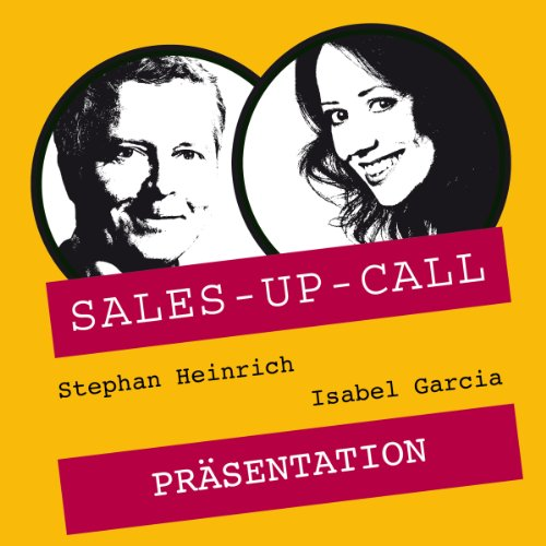 Präsentieren     Sales-up-Call              By:                                                                                                                                 Stephan Heinrich,                                                                                        Isabel Garcia                               Narrated by:                                                                                                                                 Stephan Heinrich,                                                                                        Isabel Garcia                      Length: 1 hr and 2 mins     Not rated yet     Overall 0.0