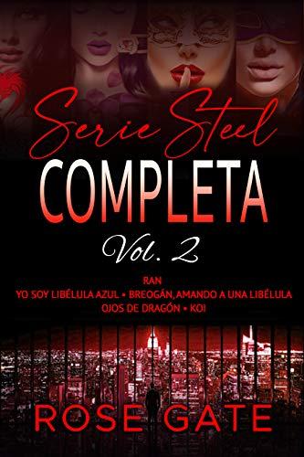 Serie Steel vol. 2: Ran, Yo soy Libélula Azul, Breogán, amando a una libélula, Ojos de dragón y Koi, entre el amor y el honor
