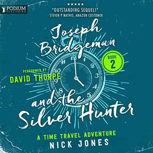 Joseph Bridgeman and the Silver Hunter audiobook cover art