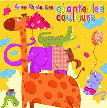 Anne Vanderlove chante les couleurs