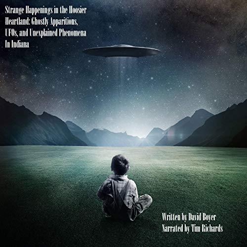 Strange Happenings in the Hoosier Heartland audiobook cover art