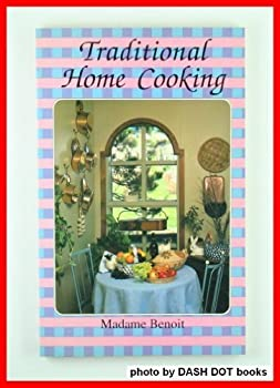 Traditional Home Cooking 2762559715 Book Cover