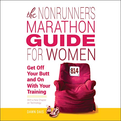 The Nonrunner's Marathon Guide for Women audiobook cover art