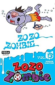 Zozo Zombie Edition simple Tome 6