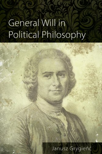 General Will in Political Philosophy (British Idealist Studies)