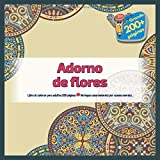 Adorno de flores Libro de colorear para adultos 200 páginas - No hagas cosas inmorales por razones morales. (Mandala)