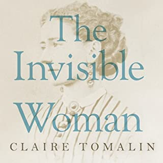 The Invisible Woman     The Story of Nelly Ternan and Charles Dickens              By:                                                                                                                                 Claire Tomalin                               Narrated by:                                                                                                                                 Wanda McCaddon                      Length: 10 hrs and 13 mins     75 ratings     Overall 4.1