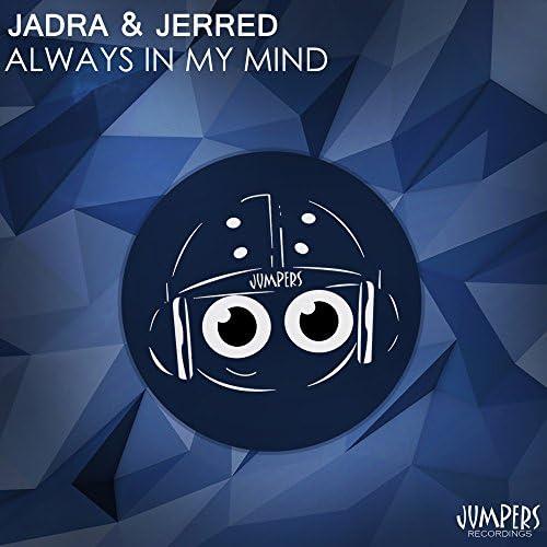 Jadra & Jerred