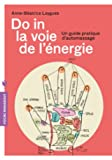 Do In la voie de l'énergie