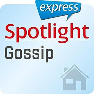 Spotlight express - Mein Alltag: Wortschatz-Training Englisch - Klatsch und Tratsch Titelbild