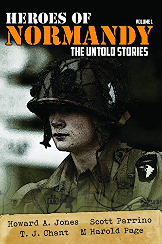 Heroes of Normandy The Untold Stories (Lock 'n Load Tactical Series Book 1) (English Edition)