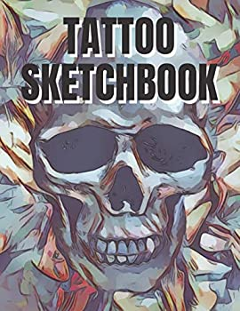 Tattoo Sketchbook  Drawing Book for your Designs and Ideas Notebook with Figure Template and Placement Details