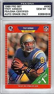 Troy Aikman Signed 1989 Pro Set Rookie Card #490 UCLA Bruins Gem Mint 10 - PSA/DNA Authentication - Autographed NFL Football Memorabilia