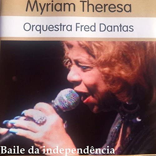 Myriam Theresa & Orquestra Fred Dantas