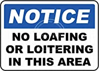 No Loafing In This Area 金属板ブリキ看板警告サイン注意サイン表示パネル情報サイン金属安全サイン
