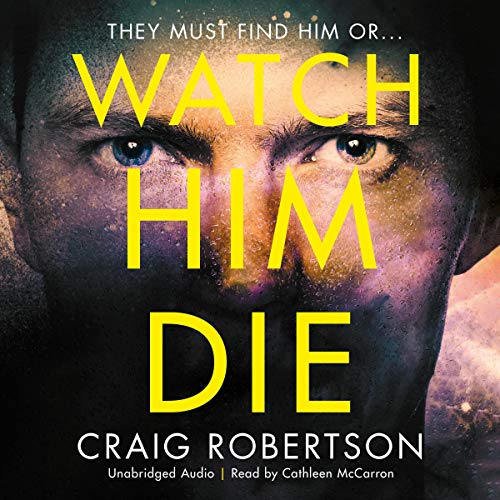 Watch Him Die  By  cover art