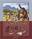 La préhistoire-la vie quotidienne de nos lointains ancêtres de Louis-René Nougier (21 août 2002) Broché - 21/08/2002