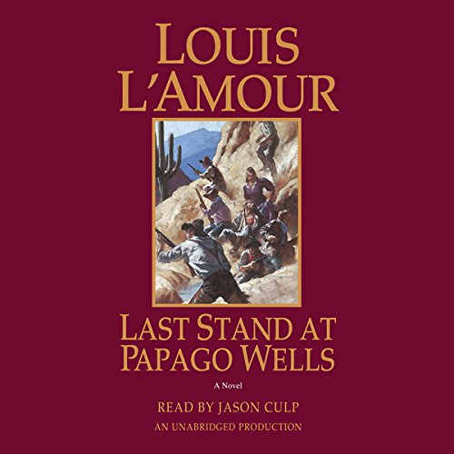 Last Stand at Papago Wells audiobook cover art