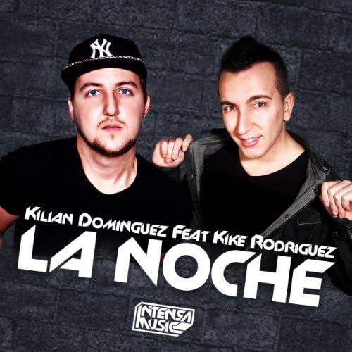 Kilian Dominguez & Kike Rodriguez