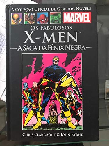 Os Fabulosos X-Men: A Saga da Fênix Negra (Coleção Oficial de Graphic Novels Marvel, n°02)