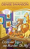 Lions and Tigers and Murder, Oh My (Devereaux's Dime Store Mystery Book 6)