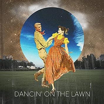 Dancin' On The Lawn