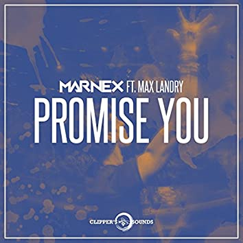 Promise You (feat. Max Landry)