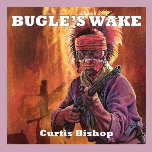 Bugle's Wake audiobook cover art