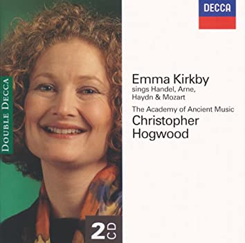 Emma Kirkby sings Handel, Arne, Haydn & Mozart