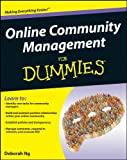 Online Community Management For Dummies (English Edition)