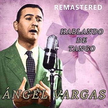 Hablando de tango (Remastered)