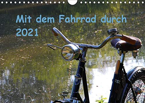Mit dem Fahrrad durch 2021 (Wandkalender 2021 DIN A4 quer)