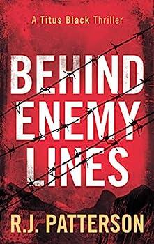Behind Enemy Lines  Titus Black Thriller series Book 1
