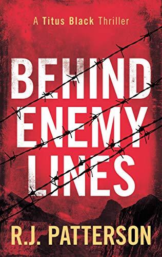 Behind Enemy Lines (Titus Black Thriller series Book 1)