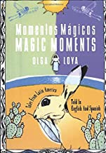 Momentos Magicos/Magic Moments