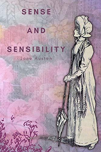 Sense and Sensibility: With original illustrations (English Edition)