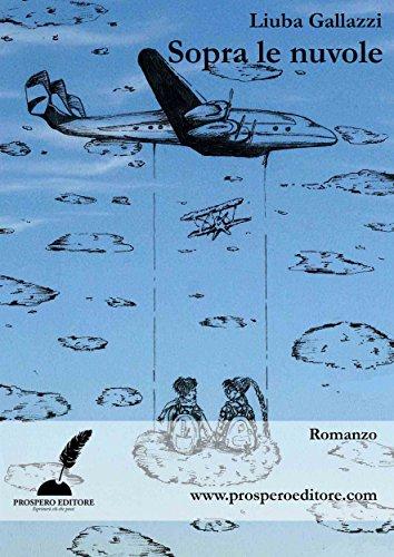 Sopra le nuvole (Italian Edition)