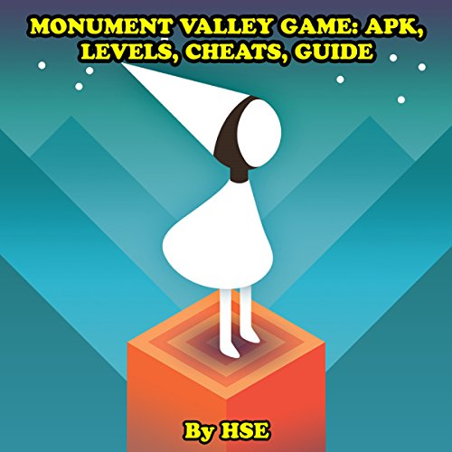 Monument Valley Game: APK, Levels, Cheats, Guide audiobook cover art