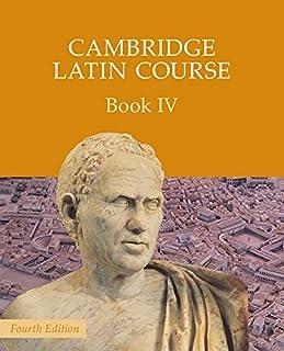 Cambridge Latin Course Book 4 Student's Book: Vol. 4