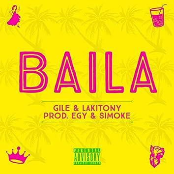 Baila (feat. Gile & Lakitony)